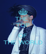 THE  TOP  OF THE WORLD - Personalised Poster A4 size