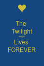The  Twilight Saga Lives  FOREVER - Personalised Poster A4 size