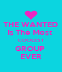 THE WANTED Is The Most  COOLEST GROUP  EVER - Personalised Poster A4 size
