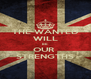 THE WANTED WILL BE  OUR  STRENGTHS - Personalised Poster A4 size