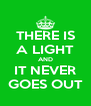 THERE IS A LIGHT AND IT NEVER GOES OUT - Personalised Poster A4 size