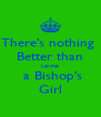 There's nothing  Better than Loving  a Bishop's Girl - Personalised Poster A4 size