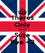 Theres Only One Suze Pee <3 - Personalised Poster A4 size