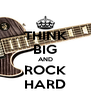THINK BIG AND ROCK HARD - Personalised Poster A4 size