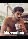 this is blazekid mug blazenation - Personalised Poster A4 size