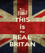 THIS is the REAL BRITAN - Personalised Poster A4 size