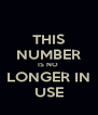 THIS NUMBER IS NO  LONGER IN USE - Personalised Poster A4 size