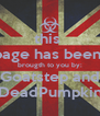 this  page has been  brougth to you by: Goatstep and DeadPumpkin - Personalised Poster A4 size