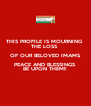 THIS PROFILE IS MOURNING  THE LOSS  OF OUR BELOVED IMAMS PEACE AND BLESSINGS BE UPON THEM!! - Personalised Poster A4 size
