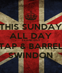 THIS SUNDAY ALL DAY SKANK OUT TAP & BARREL SWINDON - Personalised Poster A4 size