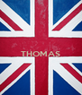 THOMAS   - Personalised Poster A4 size