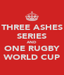 THREE ASHES SERIES AND ONE RUGBY WORLD CUP - Personalised Poster A4 size