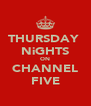 THURSDAY  NiGHTS ON CHANNEL FIVE - Personalised Poster A4 size