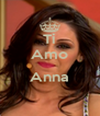 Ti Amo  Anna  - Personalised Poster A4 size