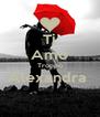 Ti Amo Troppo Alexandra   - Personalised Poster A4 size