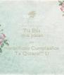 Tia Elsa que pases un maravilloso Cumpleaños Te Quiero!!! Li - Personalised Poster A4 size