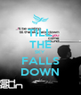TILL THE SKY FALLS DOWN - Personalised Poster A4 size