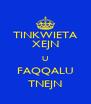 TINKWIETA XEJN U FAQQALU TNEJN - Personalised Poster A4 size