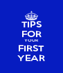 TIPS FOR YOUR FIRST YEAR - Personalised Poster A4 size