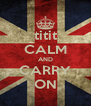 titit CALM AND CARRY ON - Personalised Poster A4 size