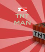 TNT MAN    - Personalised Poster A4 size