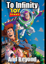 To Infinity  And Beyond  - Personalised Poster A4 size