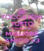 TOCCATEMI TUTTO MA NON IL MIO  MIGLIORE AMICO <3 - Personalised Poster A4 size