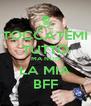 TOCCATEMI TUTTO MA NON LA MIA BFF - Personalised Poster A4 size