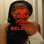 TODA JOIA TODA BELEZA  - Personalised Poster A4 size