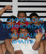 TOMMOROW TOMMOROW  SANKALP BHAIYA - Personalised Poster A4 size