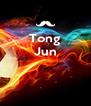 Tong Jun    - Personalised Poster A4 size