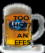 TOO  HOT? DRINK AN EFES - Personalised Poster A4 size