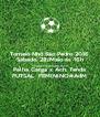 Torneio Nhô São Pedro 2016 Sábado, 28/Maio as 16h Polidesportivo de Achada Monte Palha Carga x Ach. Tenda FUTSAL  FEMININO#AdM - Personalised Poster A4 size