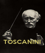 TOSCANINI - Personalised Poster A4 size