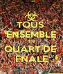 TOUS  ENSEMBLE EN QUART DE  FNALE - Personalised Poster A4 size