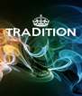 TRADITION     - Personalised Poster A4 size