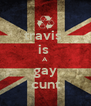 travis  is  A gay cunt - Personalised Poster A4 size