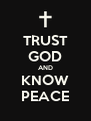 TRUST GOD AND KNOW PEACE - Personalised Poster A4 size