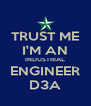 TRUST ME I'M AN INDUSTRIAL ENGINEER D3A - Personalised Poster A4 size