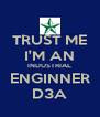 TRUST ME I'M AN INDUSTRIAL ENGINNER D3A - Personalised Poster A4 size