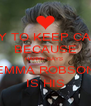 TRY TO KEEP CALM BECAUSE HARRY SAYS  EMMA ROBSON IS HIS - Personalised Poster A4 size
