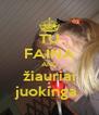 TU FAINA AND žiauriai juokinga  - Personalised Poster A4 size