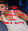 TURN  DOWN FOR WHAT ??? IT'S YASMINE's 14th BIRTHDAY!!! - Personalised Poster A4 size