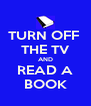 TURN OFF  THE TV AND READ A BOOK - Personalised Poster A4 size