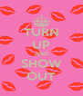 TURN UP AND SHOW OUT - Personalised Poster A4 size