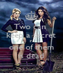 Two can  keep a secret if  one of them is dead - Personalised Poster A4 size