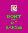 U DON'T OWN ME BARSEE - Personalised Poster A4 size