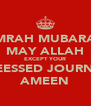 UMRAH MUBARAK MAY ALLAH EXCEPT YOUR BLEESSED JOURNEY AMEEN - Personalised Poster A4 size
