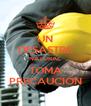 UN DESASTRE NATURAL TOMA PRECAUCIÓN - Personalised Poster A4 size