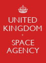UNITED KINGDOM * SPACE AGENCY - Personalised Poster A4 size